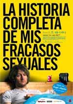 """El film """"La historia completa de mis fracasos sexuales"""""""