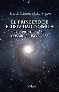El Principio de Elusividad Cósmica